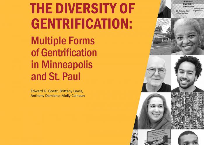 The Diversity of Gentrification: Multiple Forms of Gentrification in Minneapolis and St. Paul